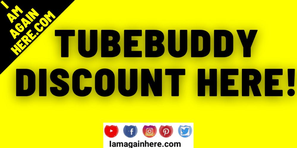 Tubebuddy Discount Code